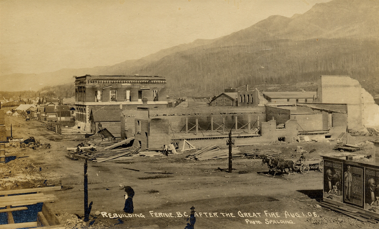 Rebuilding Fernie after the Great Fire of 1908